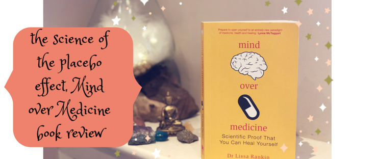 alchemy by amy uk mind over medicine placebo effect book review