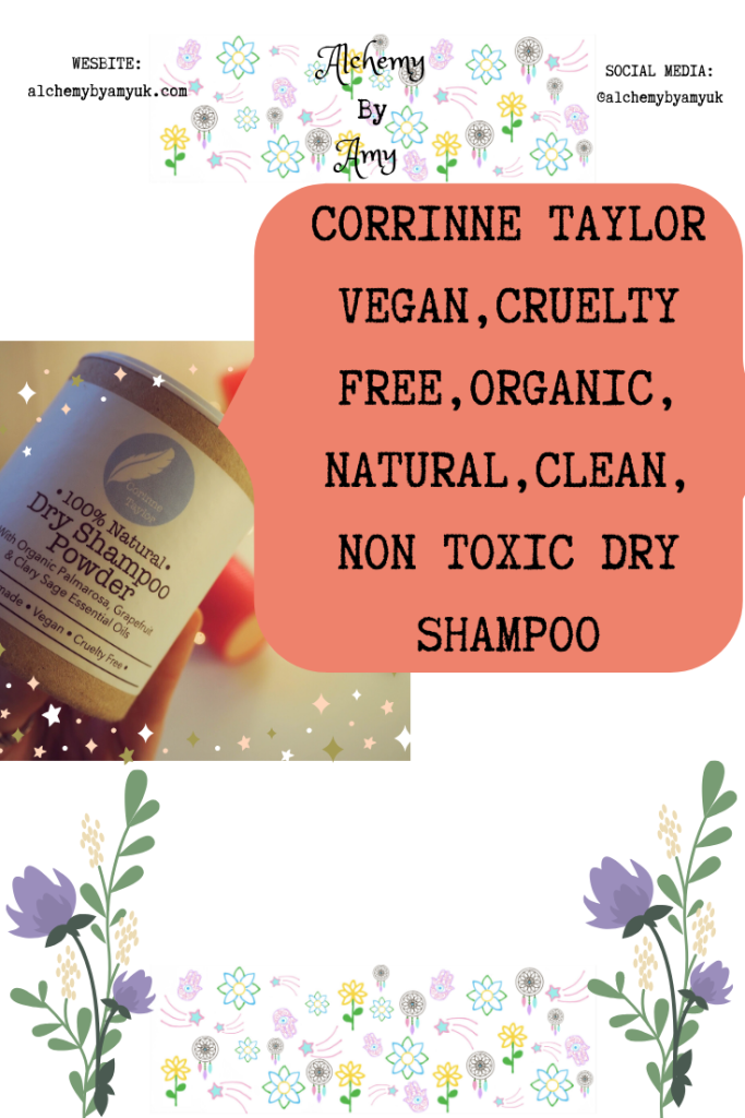 alchemy by amy uk Corinne Taylor, vegan, cruelty free, organic, natural, clean, non toxic dry shampoo review. chemical free toxin free cosmetics hair care