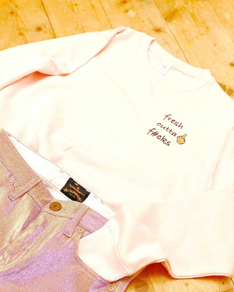fresh outta fucks boss babe girl power empowered women girl gang sustainable eco friendly fashion pink sweater flat-lay who run the world sassy bitch powerful ladies