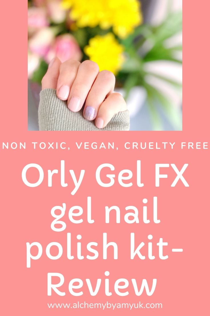 alchemy by amy uk cruelty free vegan non toxicant home gel manicure review Orly Gel Fx gel nail polish kit review
